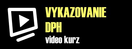 Vykazovanie dph video kurz