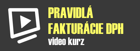 Pravidlá fakturácie DPH video kurz, školenie